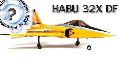 HABU 32X DF de E-flite : Une nouvelle version de ce joli Jet